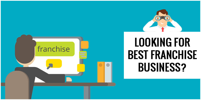 Looking for Best Franchise Business? - Frantastic Franchise ...